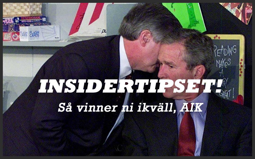 Insidertipset! Så vinner ni ikväll, AIK